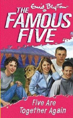 Famous Five: Five Are Together Again by Enid Blyton