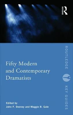 Fifty Modern and Contemporary Dramatists by Maggie B. Gale