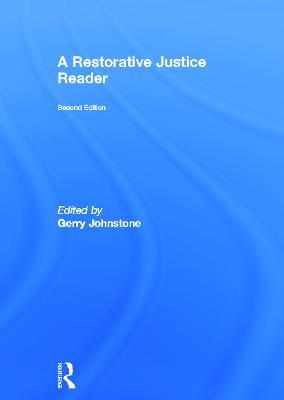 A Restorative Justice Reader by Gerry Johnstone