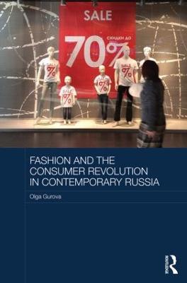 Fashion and the Consumer Revolution in Contemporary Russia book