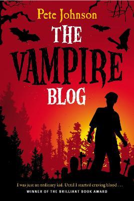 The Vampire Blog by Pete Johnson