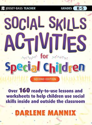 Social Skills Activities for Special Children, Second Edition by Darlene Mannix