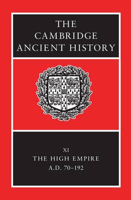 The The Cambridge Ancient History The Cambridge Ancient History High Empire v. 11 by Alan K. Bowman
