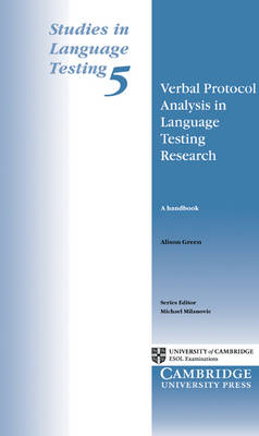Verbal Protocol Analysis in Language Testing Research by Alison Green