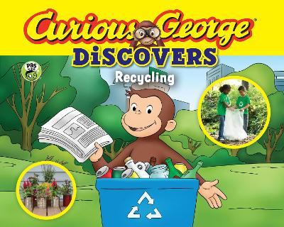 Curious George Discovers Recycling by