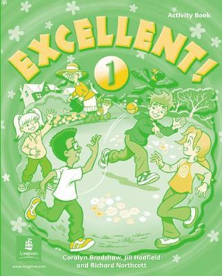 Excellent Excellent 1 Activity Book Activity Book Level 1 by Coralyn Bradshaw