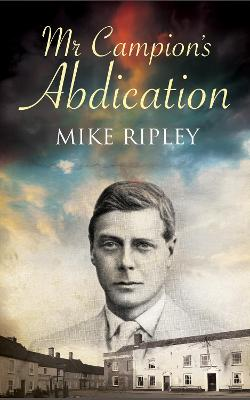Mr. Campion's Abdication by Margery Allingham