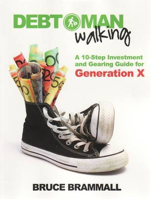 Debt Man Walking by Bruce Brammall