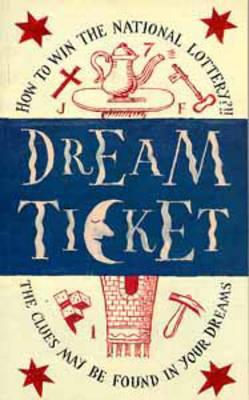 Dream Ticket by Lilian Pizzichini
