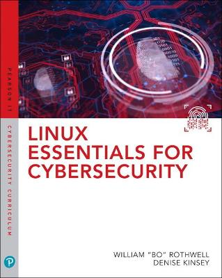 Linux Essentials for Cybersecurity by William Rothwell
