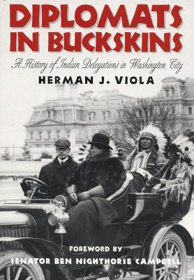 Diplomats in Buckskins by Herman J. Viola