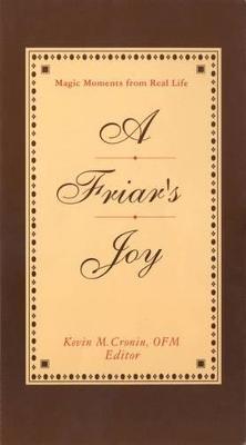 Friar's Joy by Kevin M. Cronin