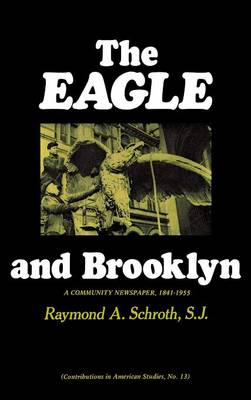 Eagle and Brooklyn by Raymond A. Schroth