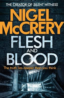 Flesh and Blood by Nigel McCrery