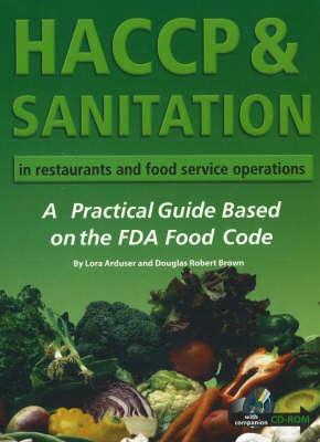 HACCP & Sanitation in Restaurants & Food Service Operations by Douglas Robert Brown