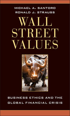 Wall Street Values by Michael A. Santoro