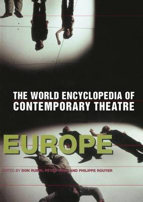 World Encyclopedia of Contemporary Theatre by Don Rubin