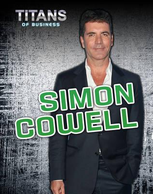 Simon Cowell by Richard Spilsbury