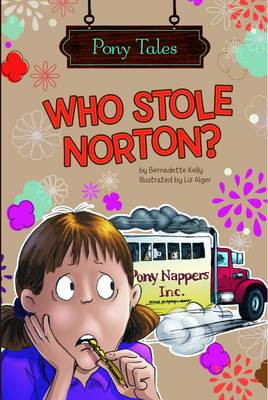 Who Stole Norton? by Bernadette Kelly