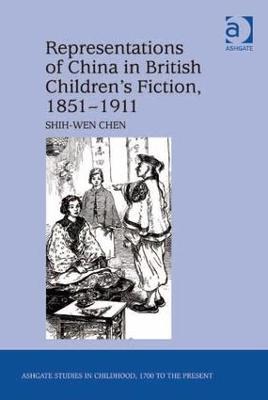 Representations of China in British Children's Fiction, 1851-1911 book