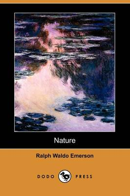 Nature (Dodo Press) by Ralph Waldo Emerson