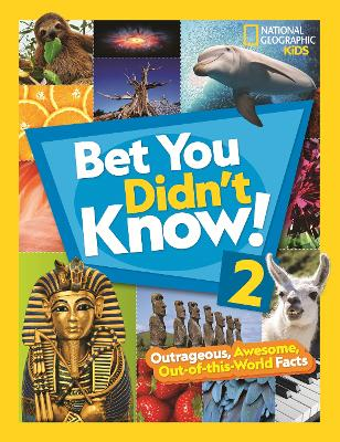 Bet You Didn't Know! 2 by National Geographic Kids