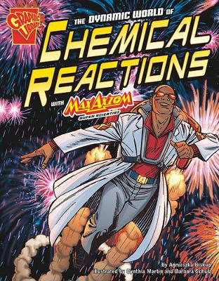 Dynamic World of Chemical Reactions book