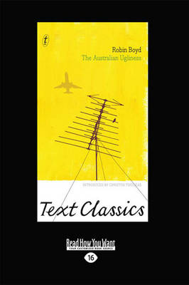 The The Australian Ugliness: Text Classics by Robin Boyd