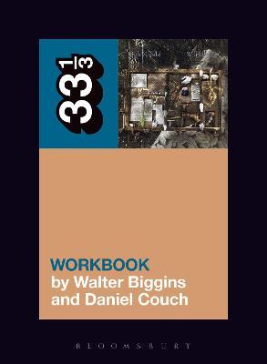 Bob Mould's Workbook by Walter Biggins