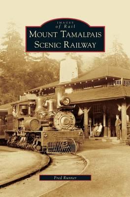 Mount Tamalpais Scenic Railway by Fred Runner