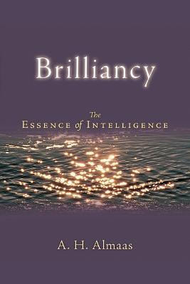 Brilliancy by A.H. Almaas