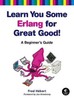 Learn You Some Erlang For Great Good book