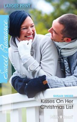 Kisses On Her Christmas List by Meier Susan