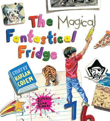 The Magical Fantastical Fridge by Harlan Coben