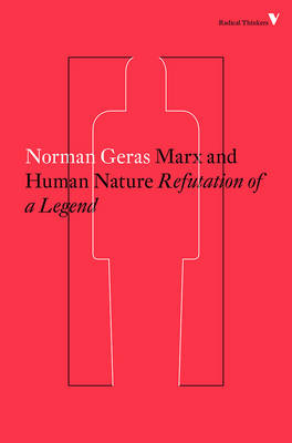 Marx and Human Nature by Norman Geras