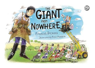 The Giant From Nowhere by Frances Dickens