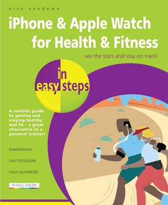 Getting Healthy with iPhone in easy steps by Nick Vandome