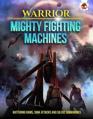 Warrior - Mighty Fighting Machines book