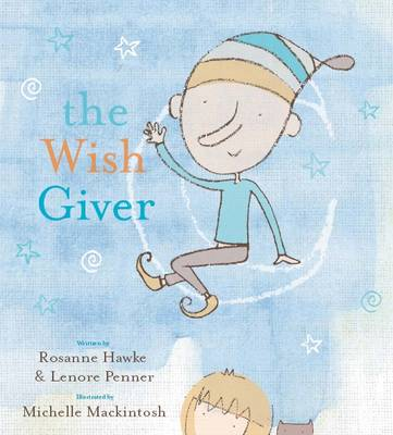 Wish Giver by Rosanne Hawke