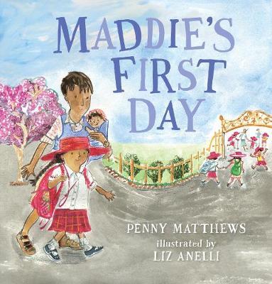 Maddie's First Day book