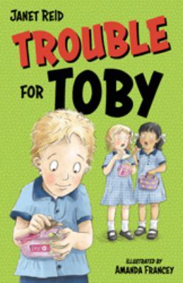 Trouble For Toby by Janet Reid