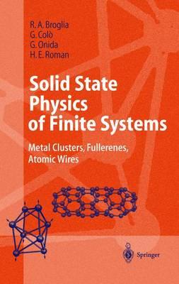 Solid State Physics of Finite Systems by Ricardo A. Broglia