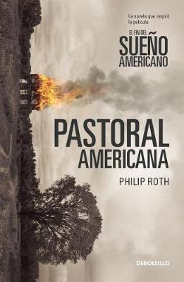 Pastoral Americana - Mti / American Pastoral - Mti by Philip Roth