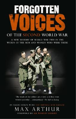 Forgotten Voices Of The Second World War book