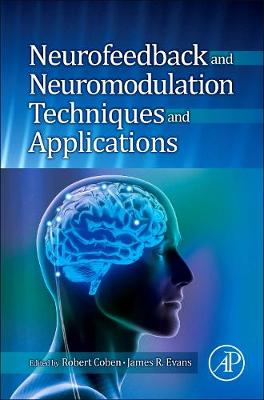 Neurofeedback and Neuromodulation Techniques and Applications book