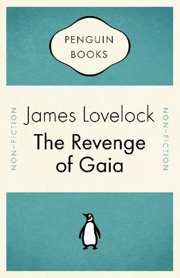 The The Revenge of Gaia by James Lovelock