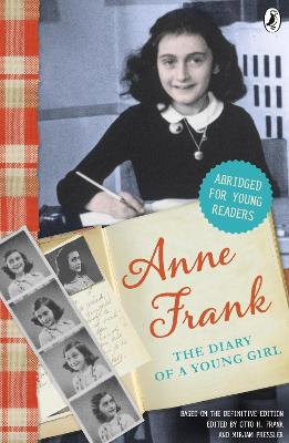 The Diary of Anne Frank (Abridged for young readers) by Anne Frank