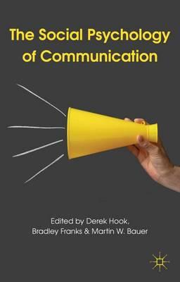 Social Psychology of Communication book