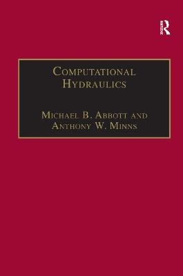 Computational Hydraulics by Michael B. Abbott