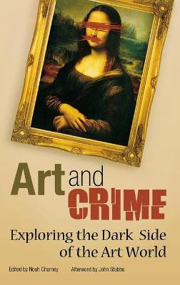 Art and Crime by Noah Charney